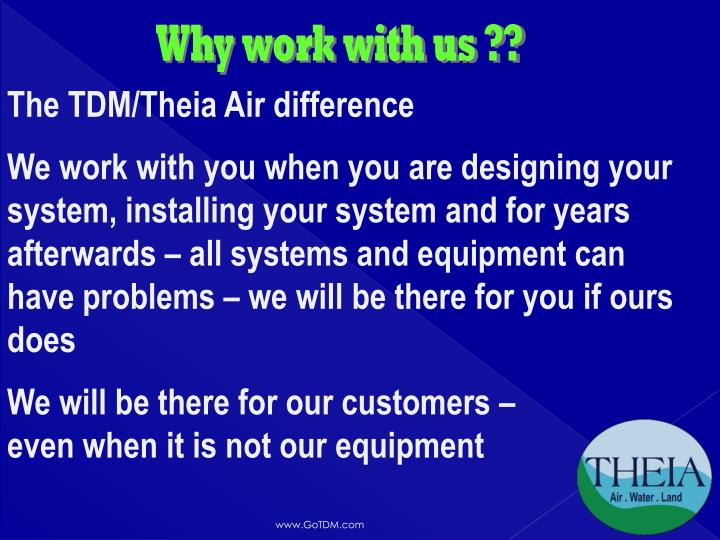 Why work with us ??