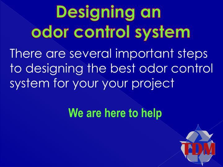 Designing an