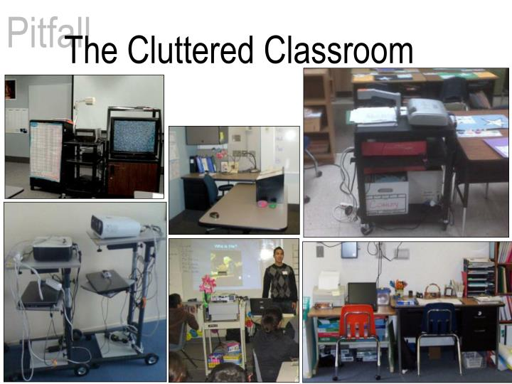 the cluttered classroom n.