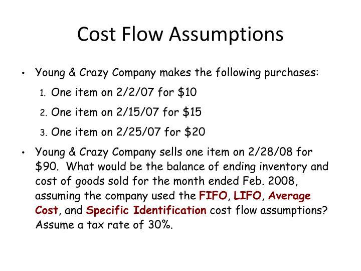 Cost Flow Assumptions