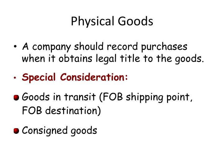 Physical Goods