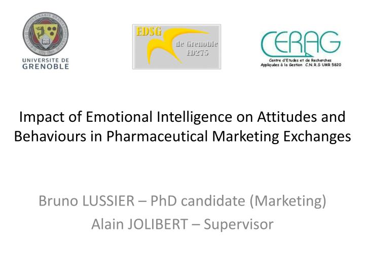 impact of emotional intelligence on attitudes and behaviours in pharmaceutical marketing exchanges n.
