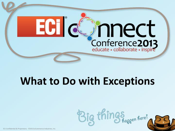 what to do with exceptions n.
