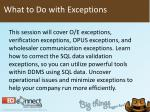 what to do with exceptions1