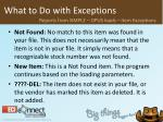 what to do with exceptions32