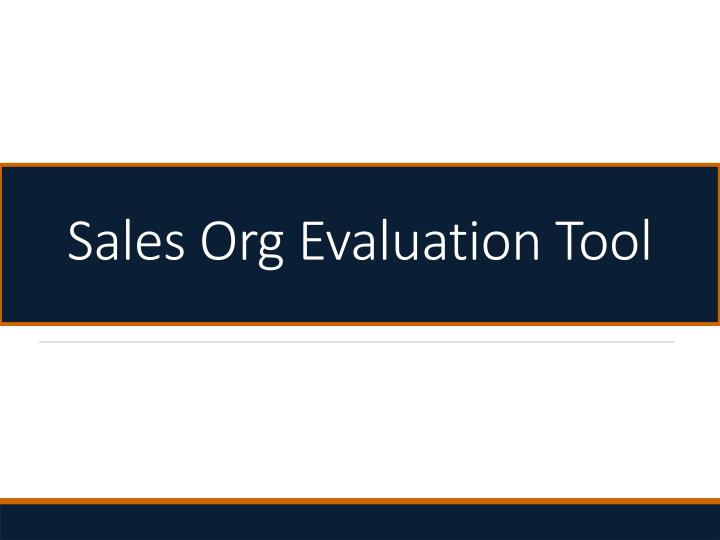 sales org evaluation tool n.