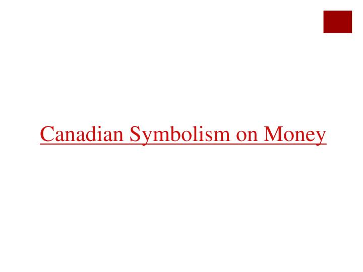 Canadian Symbolism on Money