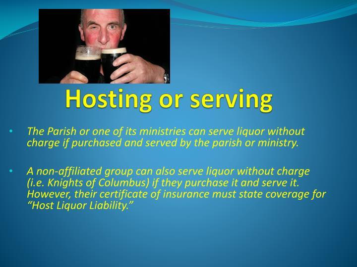 Hosting or serving