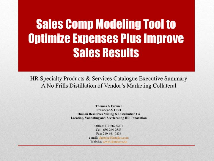 sales comp modeling tool to optimize expenses plus improve sales results n.