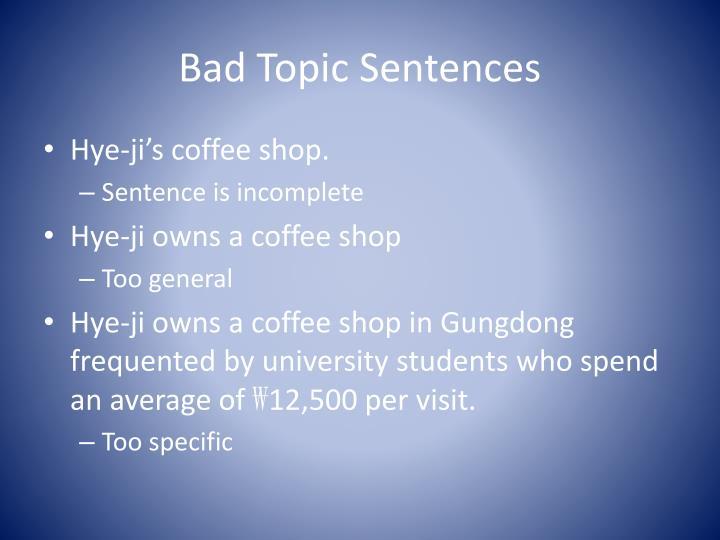 Bad Topic Sentences