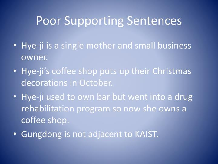 Poor Supporting Sentences