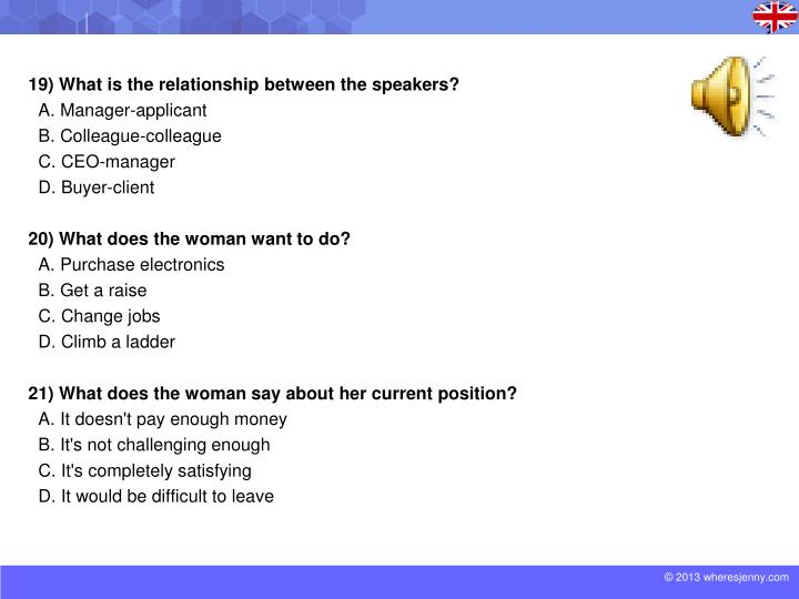 19) What is the relationship between the speakers?