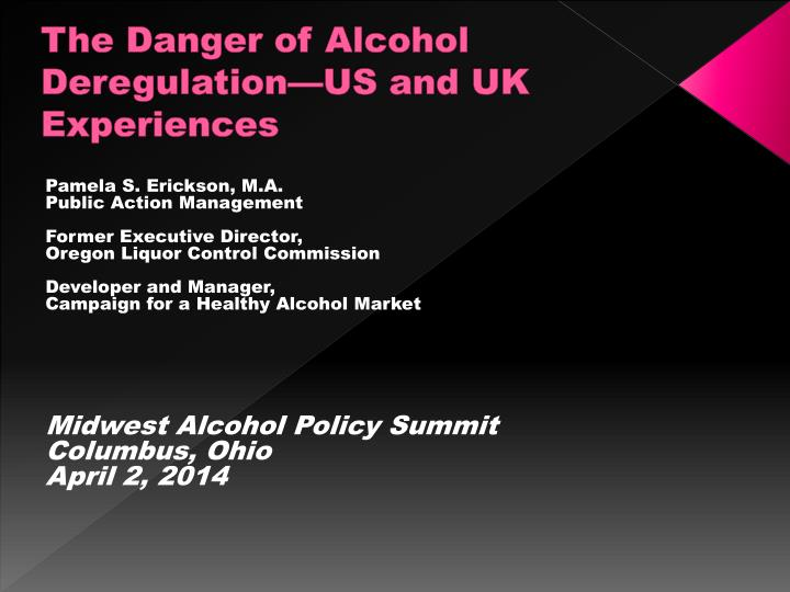 the danger of alcohol deregulation us and uk experiences n.