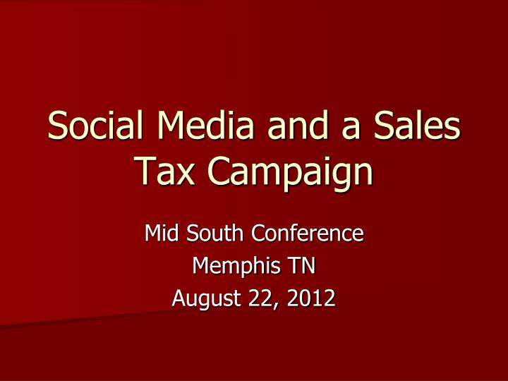 social media and a sales tax campaign n.