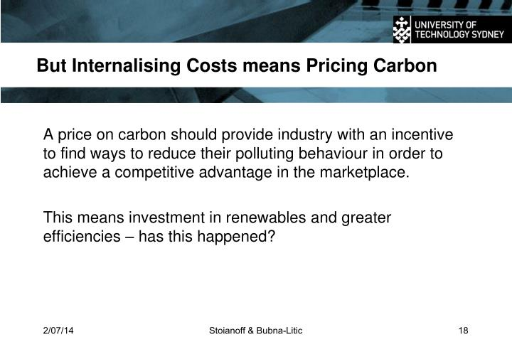 But Internalising Costs means Pricing Carbon