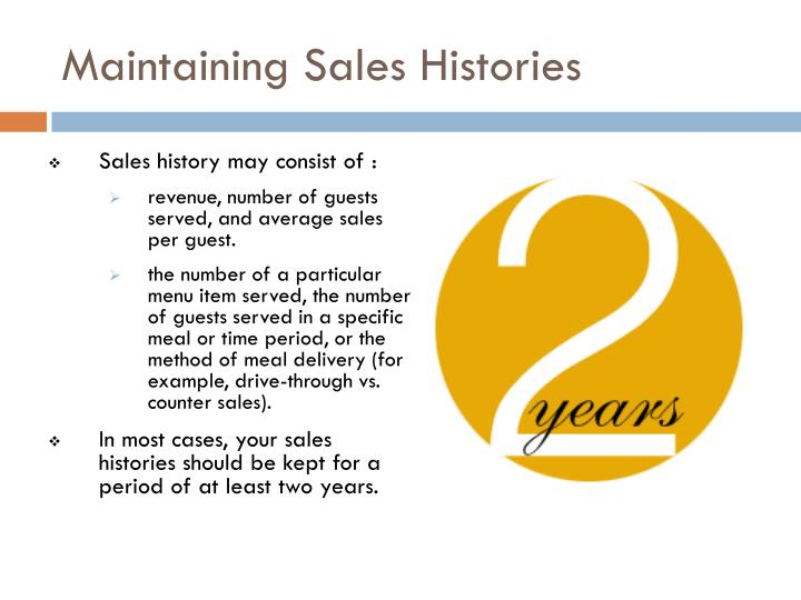 Maintaining Sales Histories