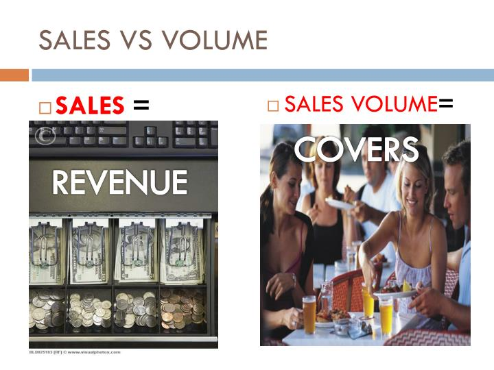 SALES VS VOLUME