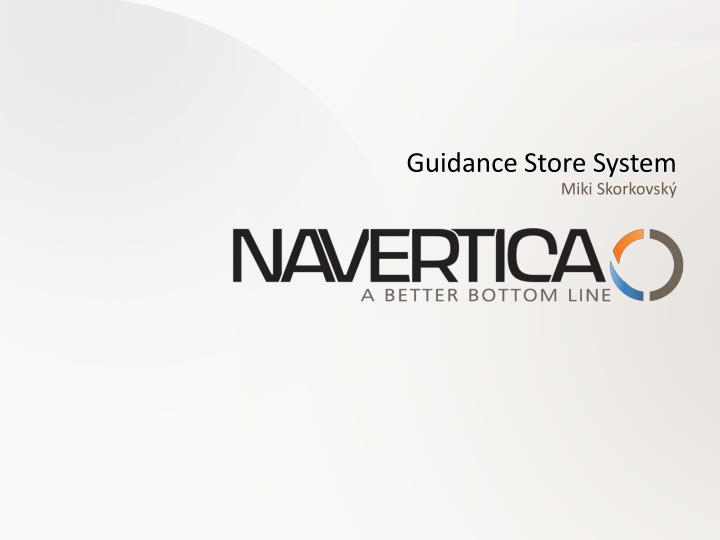 guidance store system n.