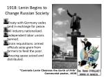 1918 lenin begins to change russian society