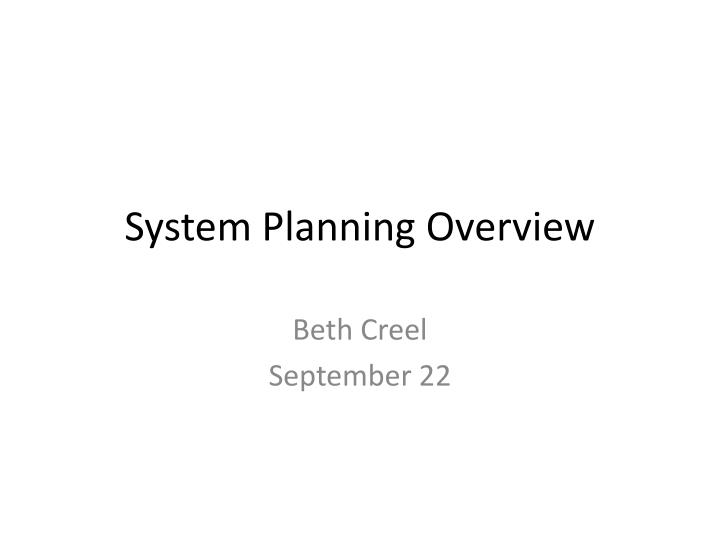 system planning overview n.