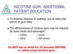 nicotine gum additional patient education