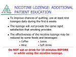 nicotine lozenge additional patient education