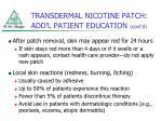 transdermal nicotine patch add l patient education cont d1
