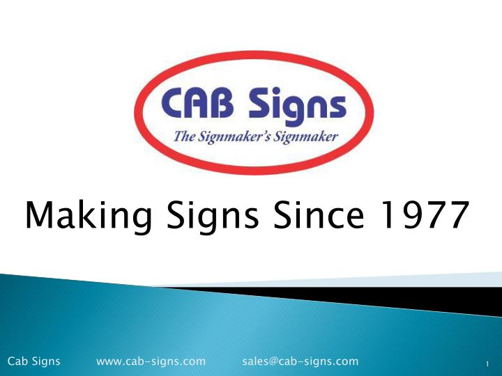 making signs since 1977 n.