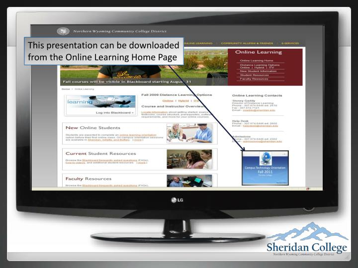 This presentation can be downloaded from the Online Learning Home Page