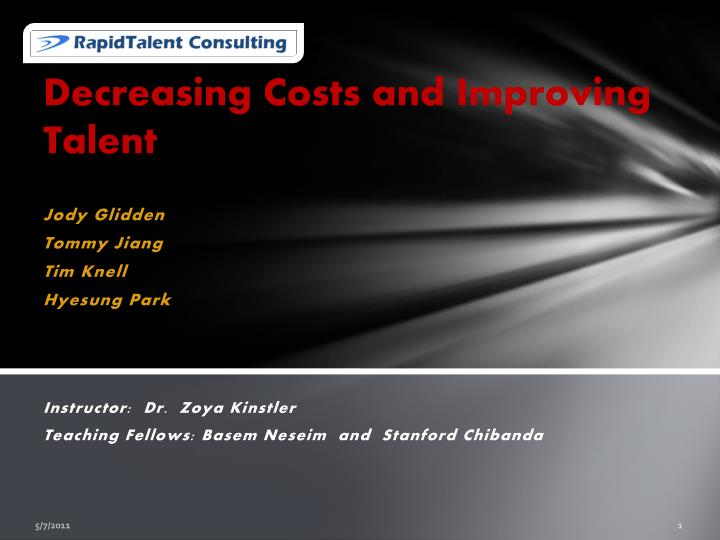decreasing costs and improving talent n.