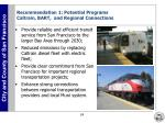 recommendation 1 potential programs caltrain bart and regional connections