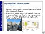 recommendation 1 potential programs safe and complete streets
