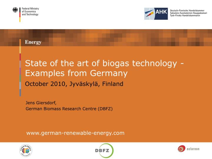 state of the art of biogas technology examples from germany n.
