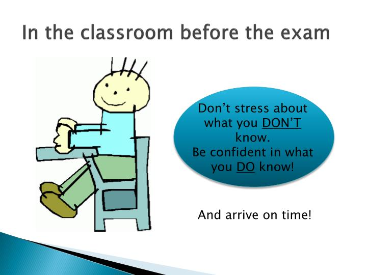 In the classroom before the exam