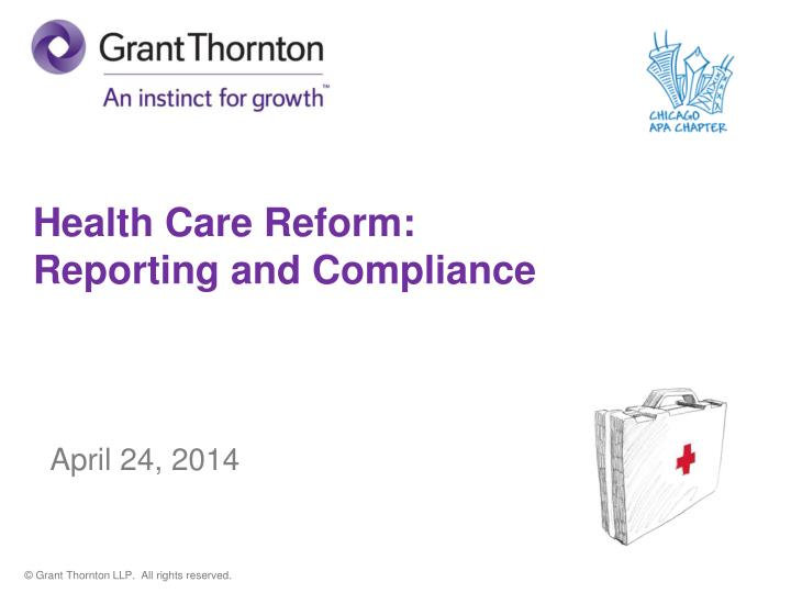 health care reform reporting and compliance april 24 2014 n.