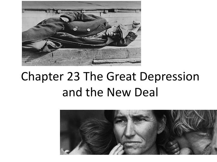 chapter 23 the great depression and the new deal n.
