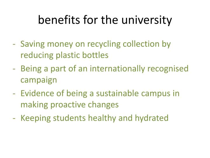 benefits for the university