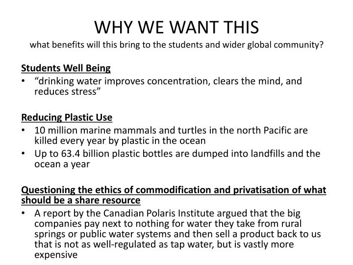Why we want this what benefits will this bring to the students and wider global community