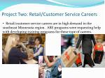 project two retail customer service careers