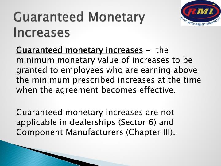 Guaranteed Monetary Increases