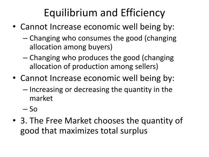 Equilibrium and Efficiency