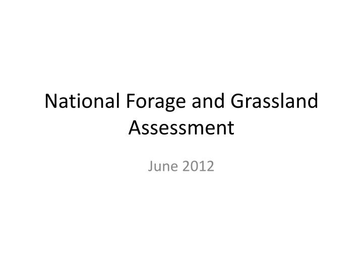national forage and grassland assessment n.