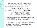 producci n y usos