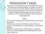 producci n y usos1