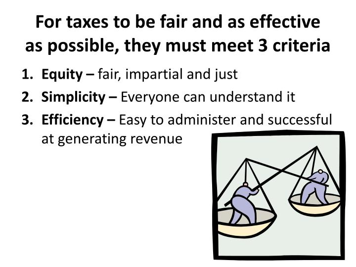 three criteria for effective taxes