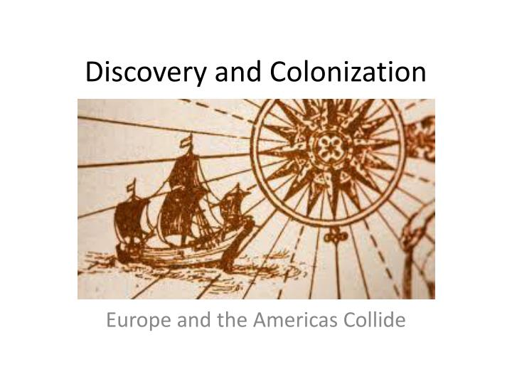 discovery and colonization n.