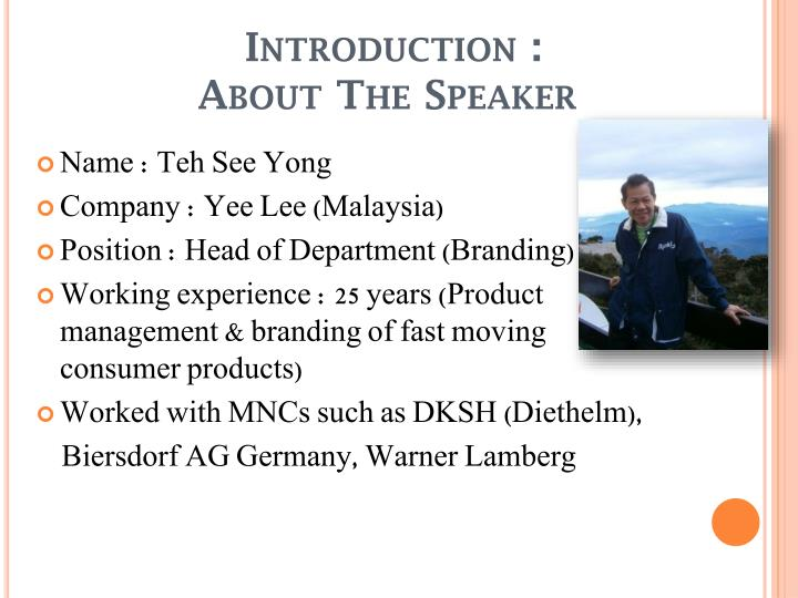 Introduction about t he speaker