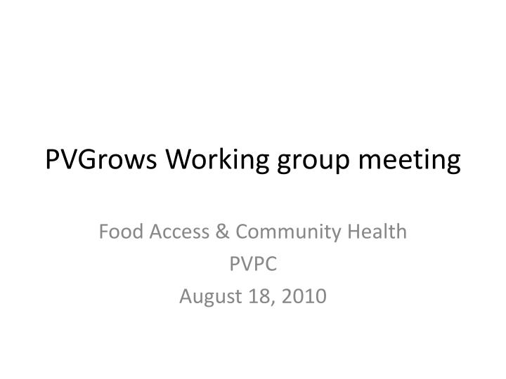 pvgrows working group meeting n.