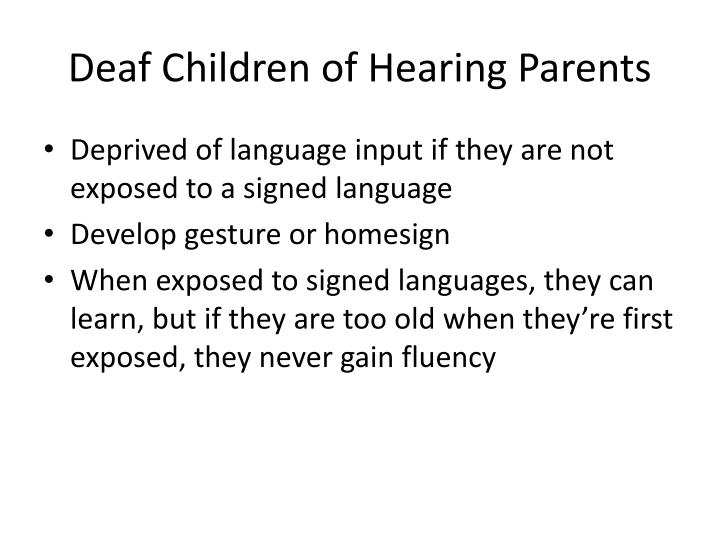 Deaf Children of Hearing Parents