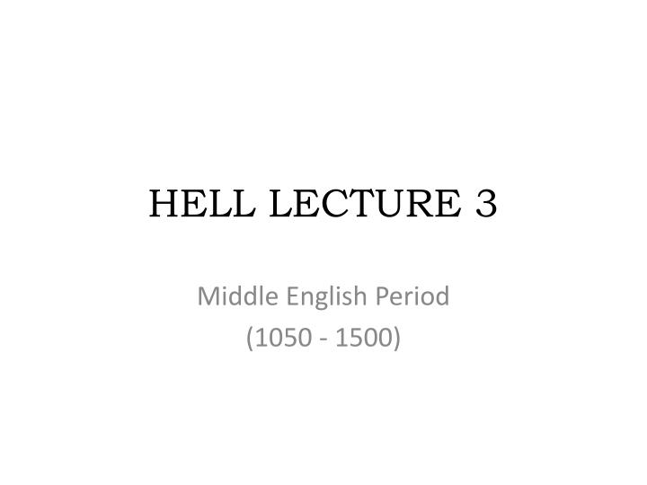hell lecture 3 n.